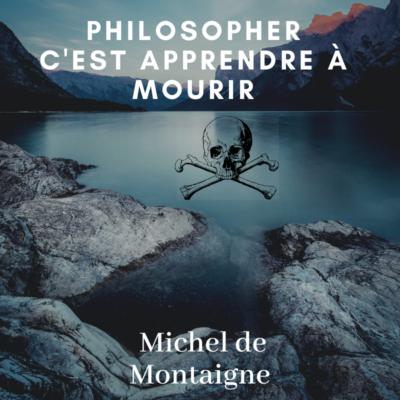 philosopher,apprendre,mourir